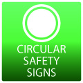 Circular Safety Signs