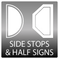 Side Stops & Half Signs