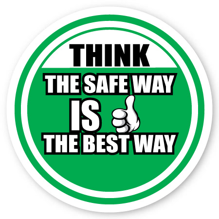 think the safe way