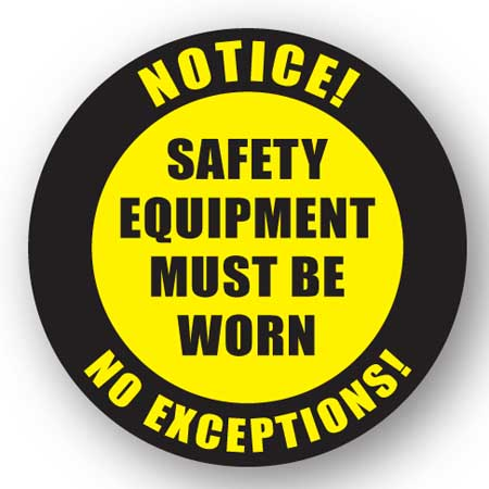 safety_equiptment_must_be_worn